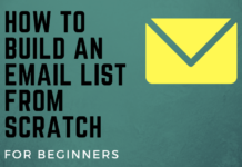 How To Build An EMail List From Scratch For Beginners