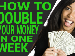 How To Double Your Money In A Week