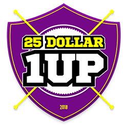 25 Dollar 1UP Review