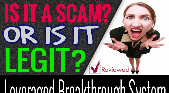Leveraged Breakthrough System Review Scam How It Works