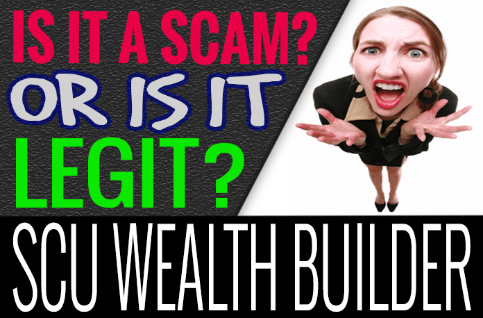 SCU Wealth Builder Review Scam Compensation Plan How It Works