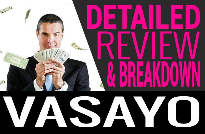 Vasayo Review Compensation Plan Scam Rewards Program