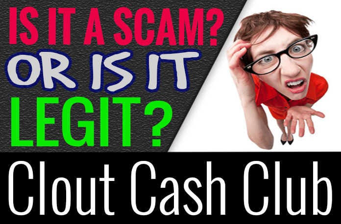 Clout Cash Club Review Scam Legit How It Works