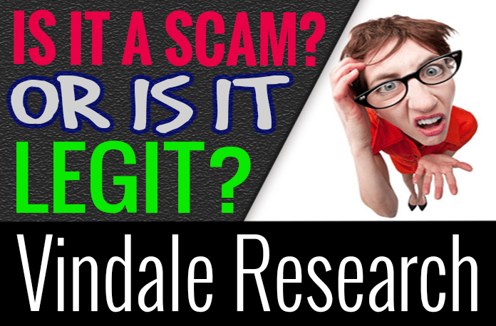 Vindale Research Review Scam How It Works