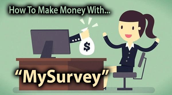 How Do You Make Money With MySurvey