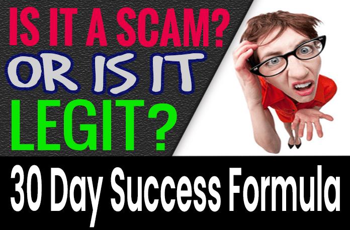 30 Day Success Formula Review Scam Compensation Plan