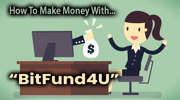 BitFund4U Compensation Plan Breakdown