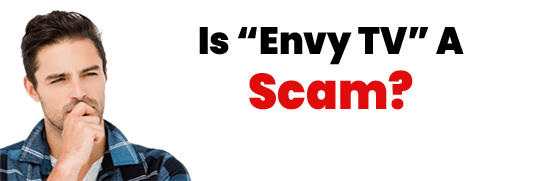 Is Envy TV A Scam or Legit IPTV MLM