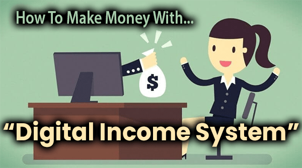 Digital Income System Compensation Plan Breakdown