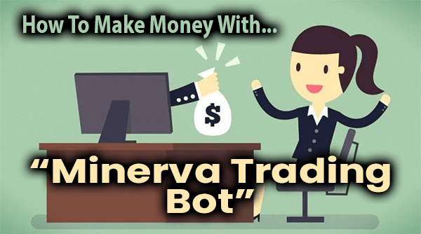 Minerva Trading Bot Compensation Plan Breakdown