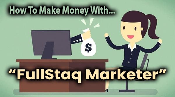 FullStaq Marketer Compensation Plan Breakdown