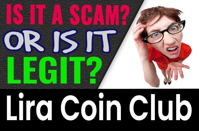 Lira Coin Club Review Scam Compensation Plan
