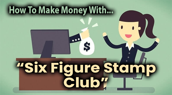 Six Figure Stamp Club Compensation Plan Breakdown