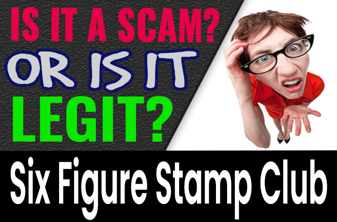 Six Figure Stamp Club Review Scam Compensation Plan