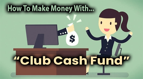 Club Cash Fund Compensation Plan Breakdown