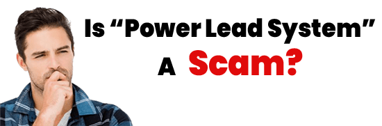 Is Power Lead System A Scam or Legit Opportunity