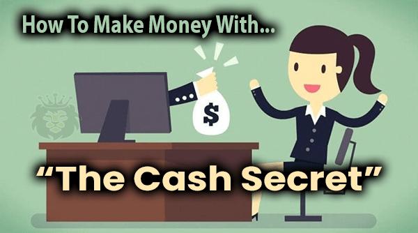 The Cash Secret Compensation Plan How To Make Money