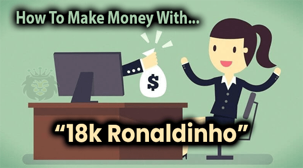 18k Ronaldinho Compensation Plan Breakdown