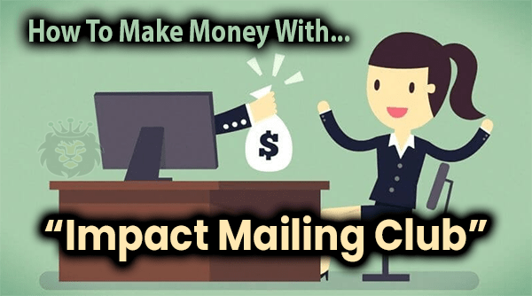 Impact Mailing Club Compensation Plan Breakdown