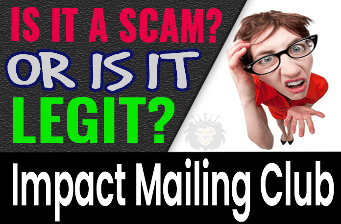 Impact Mailing Club Review Scam Compensation Plan