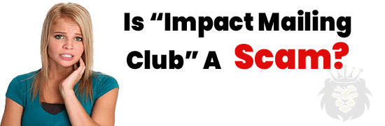 Is Impact Mailing Club A Scam or Legit Opportunity