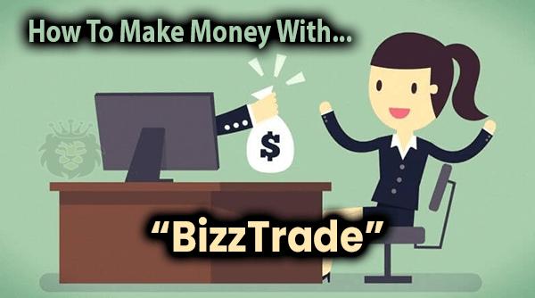 BizzTrade Compensation Plan Breakdown