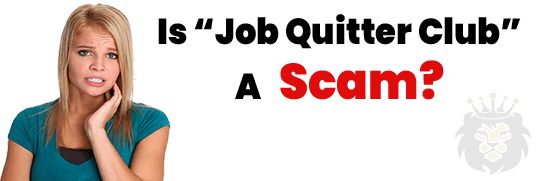 Is Job Quitter Club A Scam or Legit Opportunity