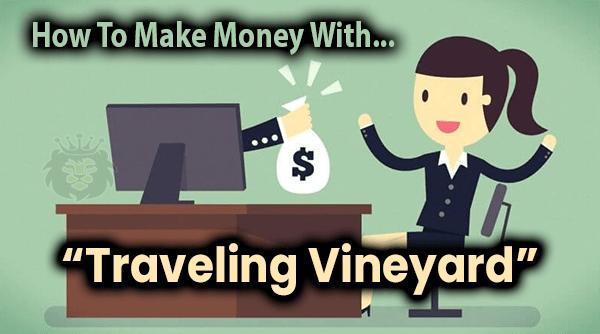 Traveling Vineyard Compensation Plan Breakdown