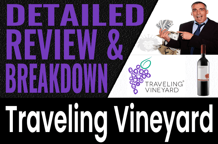 Traveling Vineyard Review Scam Compensation Plan