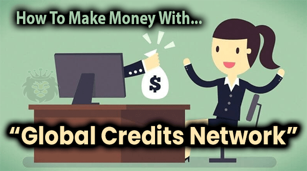 Global Credits Network Compensation Plan Breakdown