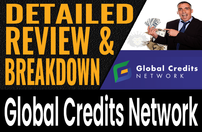 Global Credits Network Review Scam Compensation Plan