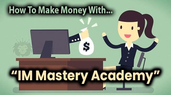 IM Mastery Academy Compensation Plan Details