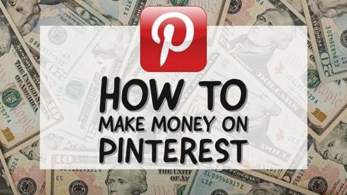 Pinterest To Make Money Online