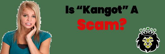 Is Kangot A Scam or Legit Opportunity