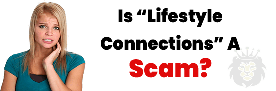 Is Lifestyle Connections A Scam or Legit Opportunity