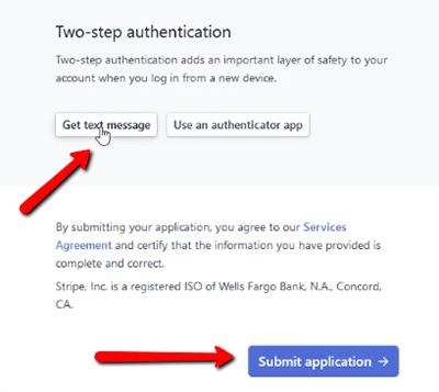 Two-Step Authentication and Submit Application Button