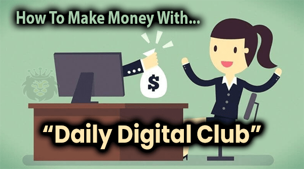 Daily Digital Club Compensation Plan Breakdown