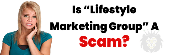 Is Lifestyle Marketing Group LMG A Scam or Legit Opportunity
