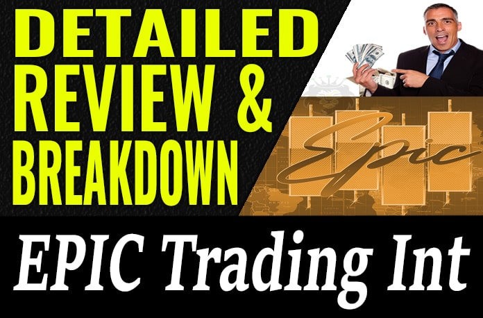 Epic Trading Review Compensation Plan Products Scam
